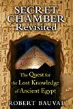 Secret Chamber Revisited: The Quest for the Lost Knowledge of Ancient Egypt