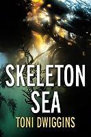 Skeleton Sea 1516945654 Book Cover