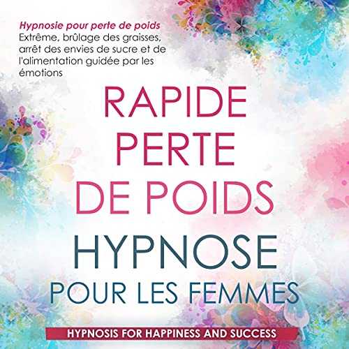Couverture de Perte de Poids Rapide Hypnose Pour Les Femmes