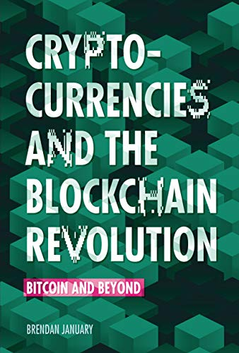 Cryptocurrencies and the Blockchain Revolution: Bitcoin and Beyond (English Edition)