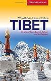 Reiseführer Tibet: Mit Lhasa, Mount Everest, Kailash und Süd-Osttibet (Trescher-Reiseführer)