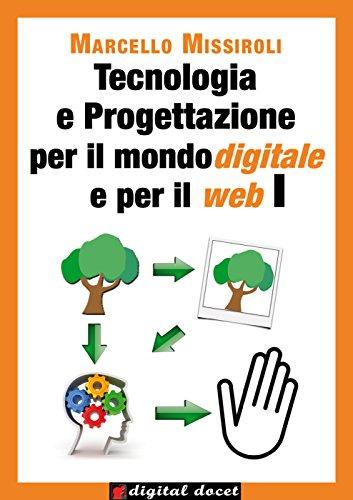 Tecnologia e progettazione per il mondo digitale e per il web (Digital Docet - Teacher 2.0)