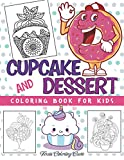 Cupcake and Dessert Coloring Book for Kids: A Delightful Collection of Pancakes, Cupcakes, Ice Cream, Fruits and More for All Ages Children (Colouring Activity Books)