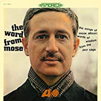 Word From Mose by Mose Allison (2013-02-20)