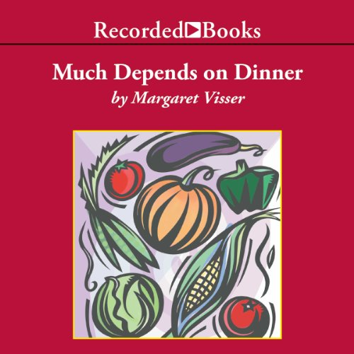 Much Depends on Dinner audiobook cover art