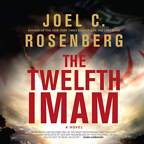 The Twelfth Imam Audiobook By Joel C. Rosenberg cover art