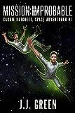 Mission Improbable (Carrie Hatchett, Space Adventurer Series Book 1)...