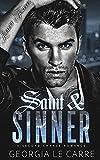 Saint & Sinner: A Second Chance Romance
