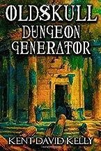 The Oldskull Dungeon Generator - Level 1: Castle Oldskull Supplement GEN2 (Volume 13)