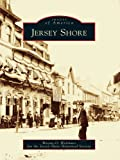 Jersey Shore (Images of America) (English Edition)