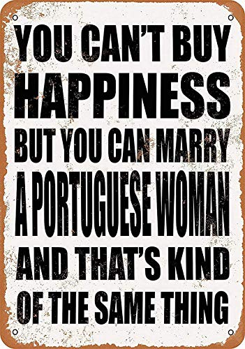 You Can Marry A Portugees Woman Maserat metalen teken poster wandbord blikken borden vintage waarschuwingsbord retro bord metaal decoratieve bar Pub Cafe