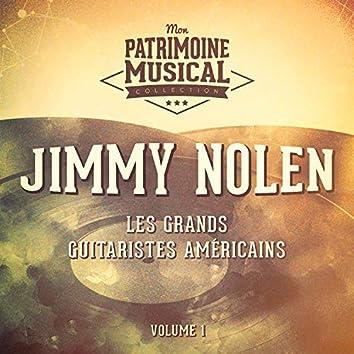 Les grands guitaristes américains : Jimmy Nolen, Vol. 1