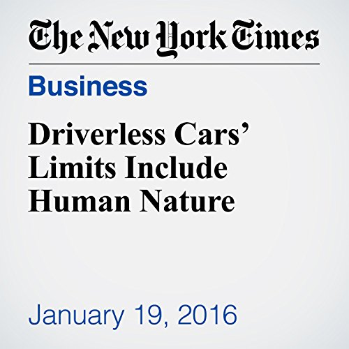 Driverless Cars' Limits Include Human Nature audiobook cover art