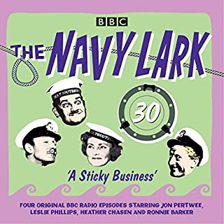 The Navy Lark: Volume 30 - A Sticky Business cover art