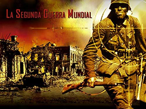 La Seguda Guerra Mundial