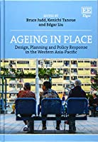 Ageing in Place: Design, Planning and Policy Response in the Western Asia-Pacific