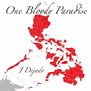 One Bloody Paradise
