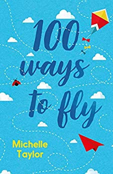 100 Ways to Fly by [Michelle Taylor]