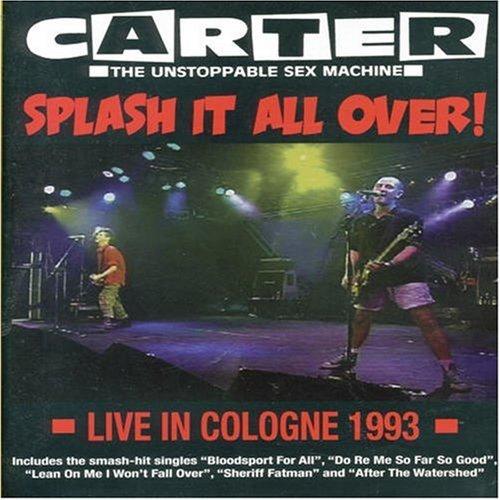 Carter USM - Splash It All Over / Live 1993