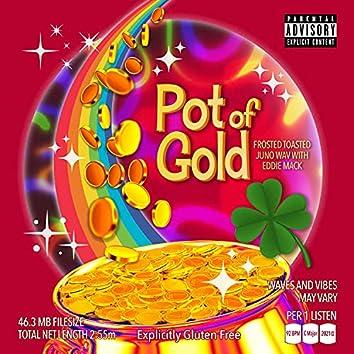 Pot of Gold (feat. Eddie Mack)
