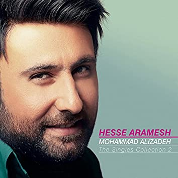 The Singles Collection: Hesse Aramesh