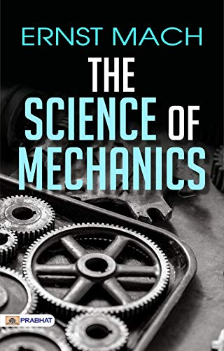 The Science of Mechanics