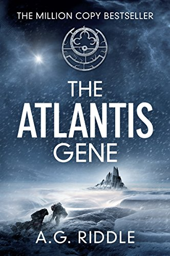 The Atlantis Gene: A Thriller (The Origin Mystery, Book 1) by [A.G. Riddle]