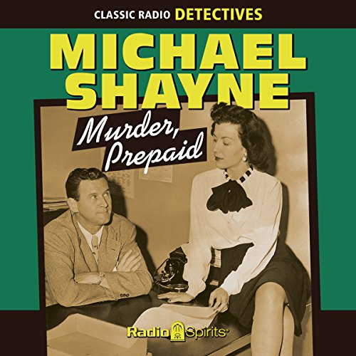 Michael Shayne: Murder, Prepaid audiobook cover art