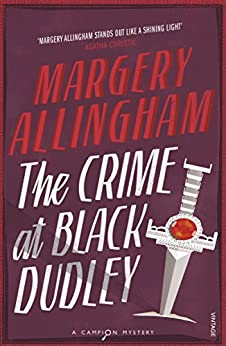The Crime At Black Dudley by [Margery Allingham]