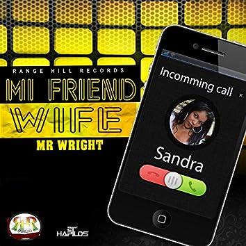Mi Friend Wife - Single