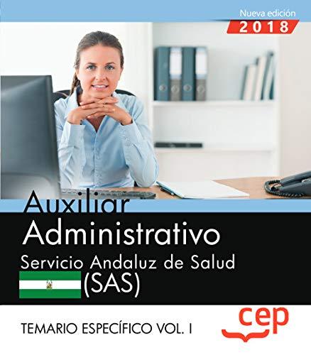 Auxiliar Administrativo. Servicio Andaluz de Salud (SAS). Temario específico. Vol. I.: 2