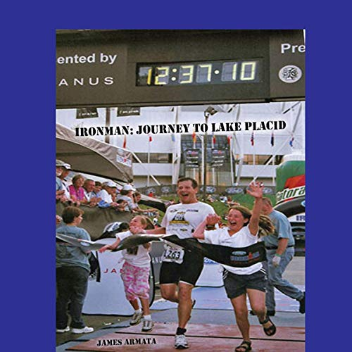 Ironman: Journey to Lake Placid audiobook cover art
