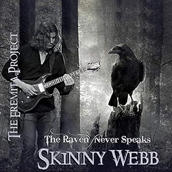 The Raven Never Speaks