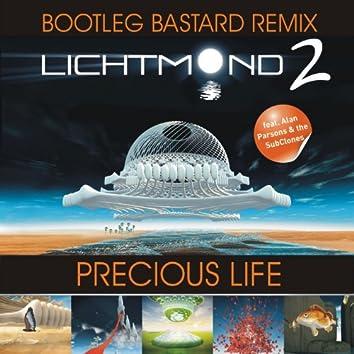 Precious Life (Bootleg Bastard Remix)