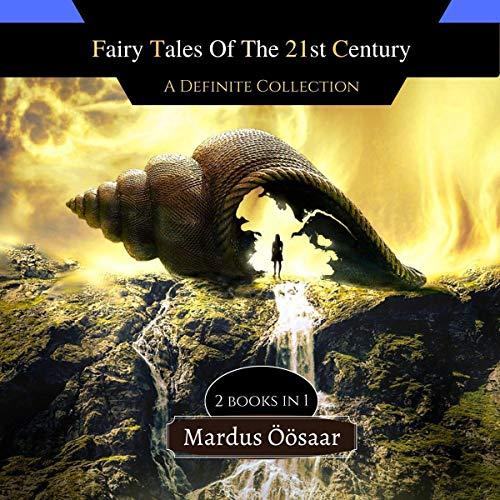 Couverture de Fairy Tales of the 21st Century