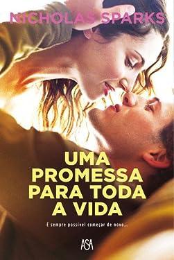 Uma Promessa para Toda a Vida (Portuguese Edition)