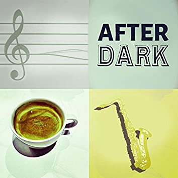 After Dark - Chill Songs, Romantic Dinner Party, Cool Instrumental Songs, Dinner Guitar