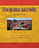 Crucigramas para todos: Sesenta crucigramas tradicionales (Spanish Edition)
