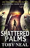 Shattered Palms (Paradise Crime Mysteries, Book 6)