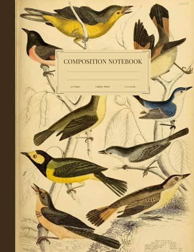 Composition Notebook: Beautiful Vintage Bird Illustration. Joannis Raii Synopsis Methodica Avium & Piscium: Opus Posthumum. College Ruled, 120 Pages, 7.5' x 9.75' (Vintage Composition)