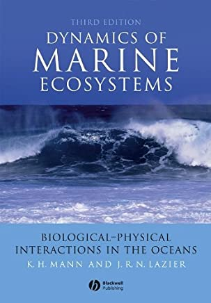 Dynamics of Marine Ecosystems: Biological-Physical Interactions in the Oceans