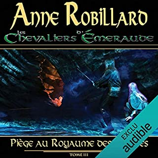 Piège au Royaume des Ombres     Le feu dans le ciel              Written by:                                                                                                                                 Anne Robillard                               Narrated by:                                                                                                                                 Raymond Desmarteau                      Length: 10 hrs and 6 mins     11 ratings     Overall 5.0