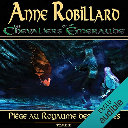 Les Chevaliers d'Émeraude - Tome 3 audiobook cover art