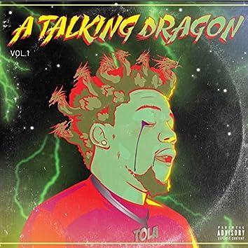 A Talking Dragon, Vol 1
