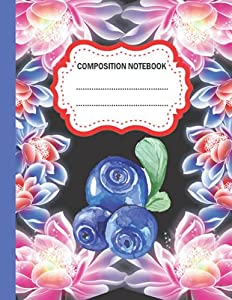 Acai Berry Composition Notebook: Wide Ruled Paper Notebook Journal | Acai Berry Composition Notebook For Students kids, teens, and adults