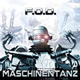 Songtexte von F.O.D. - Maschinentanz
