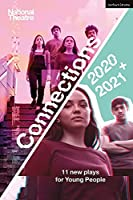 National Theatre Connections 2021: 11 Plays for Young People (Modern Plays)