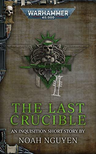 The Last Crucible (Warhammer 40,000) (English Edition)