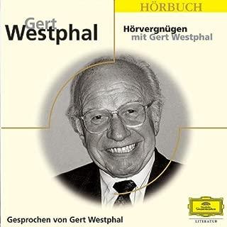 Hoervergnuegen Mit Gert Westphal