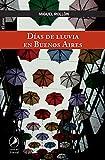 Días de lluvia en Buenos Aires...